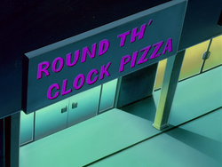 Round Th' Clock Pizza