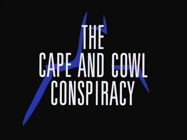 Image result for batman the animated series the cape and cowl conspiracy