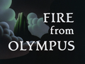 Fire From Olympus-Title Card.png