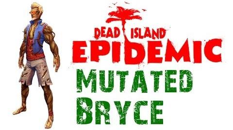 Dead Island Epidemic Mutated Bryce Gameplay - HD - Max Settings (Closed Beta)