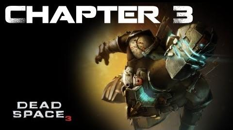 Dead Space 3, Chapter 3 The Roanoke (No commentary)