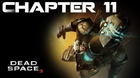 Dead Space 3, Chapter 11 The Lost Signal (No commentary)