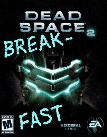 File:Dead Space 2 Break-Fast.jpg