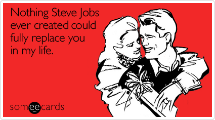 File:Nothing-steve-jobs-ever-valentines-day-ecard-someecards2.png