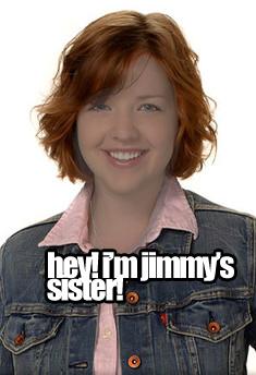 File:OMG! hs'es jimmys sister!.png