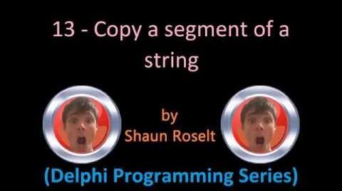 Delphi Programming Series 13 - Copy a segment of a string