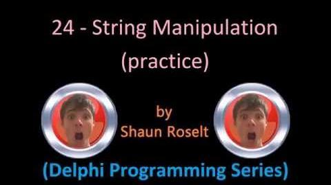 Delphi Programming Series 24 - String Manipulation (practice)