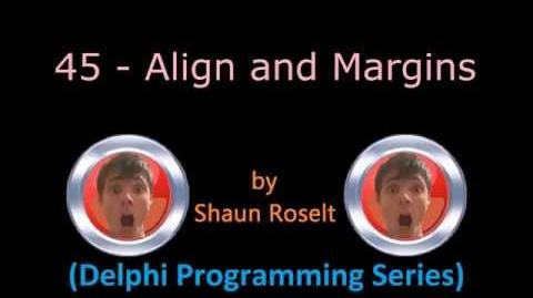 Delphi Programming Series 45 - Align and Margins