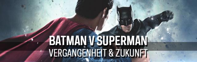 Datei:BatmanVSUperman Header VergangenheitZukunft.png