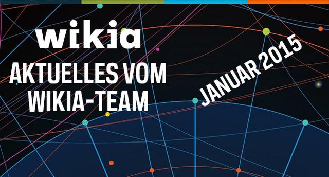 Datei:Aktuelles-vom-Wikia-Team-Januar-2015.png