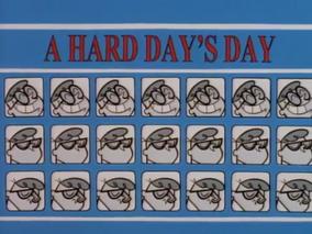 A Hard Days Day
