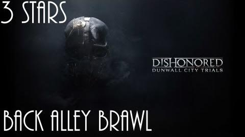 Dishonored Trials of Dunwall, Back Alley Brawl (No commentary)