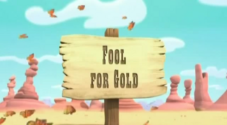 Fool for Gold titlecard