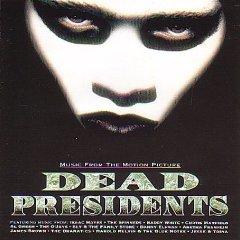 Dead Presidents OST