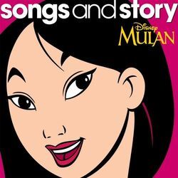 Songs and story mulan