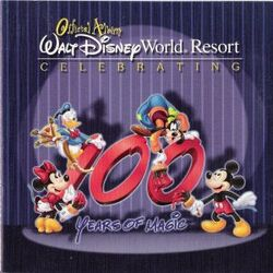 Official Album Walt Disney World Resort Celebrating 100 Years of Magic (2001 CD)