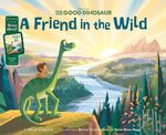 The Good Dinosaur A Friend in the Wild