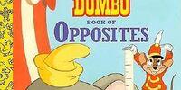 Walt Disney's Dumbo Book of Opposites