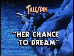 Her Chance to Dream title card