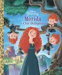 Disney Princess Merida is Our Babysitter