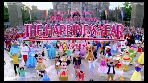 Tokyo Disney Resort 30th Anniversary THE HAPPINESS YEAR
