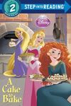Disney Princess A Cake To Bake Book