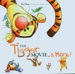 The tigger movie and more