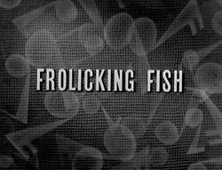 Ss-frolickingfish-redux
