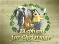 I'd Like To Have An Elephant For Christmas