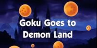 Goku Goes to Demon Land