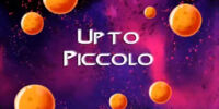 Up to Piccolo