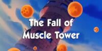 The Fall of Muscle Tower