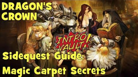 Dragons Crown - Sidequest Guide Magic Carpet Secrets