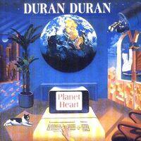 Planet Heart duran duran wikipedia bootleg