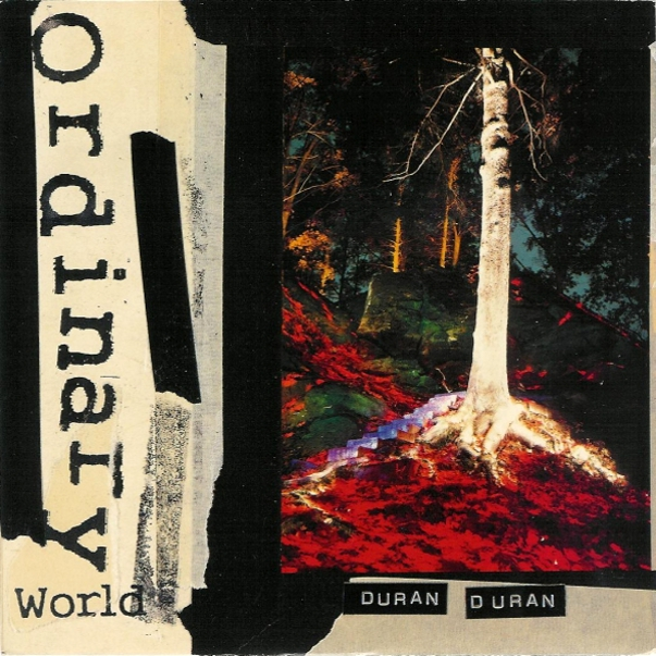 Ordinary World Duran Duran Wiki Fandom Powered By Wikia