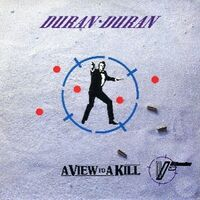 162 a view to a kill italy 2006307 song duran duran discography discogs wikipedia