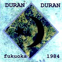 Duran duran 1984-01-22 fukuoka