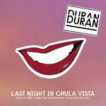 Last Night In Chula Vista wikipedia duran duran