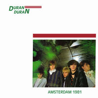 Duran Duran Amsterdam 81 paradisco club wikipedia discogs 1