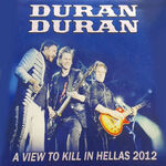 Duran duran wikipedia A View To Kill In Hellas 2012 (7 Vinyl) bootleg woolley spinks discography collection