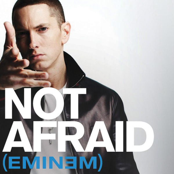 Not Afraid | Eminem Wiki | Fandom powered by Wikia