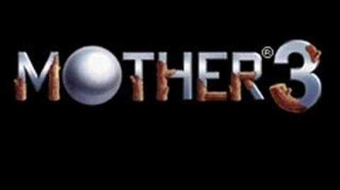 MOTHER 3- What's That?!