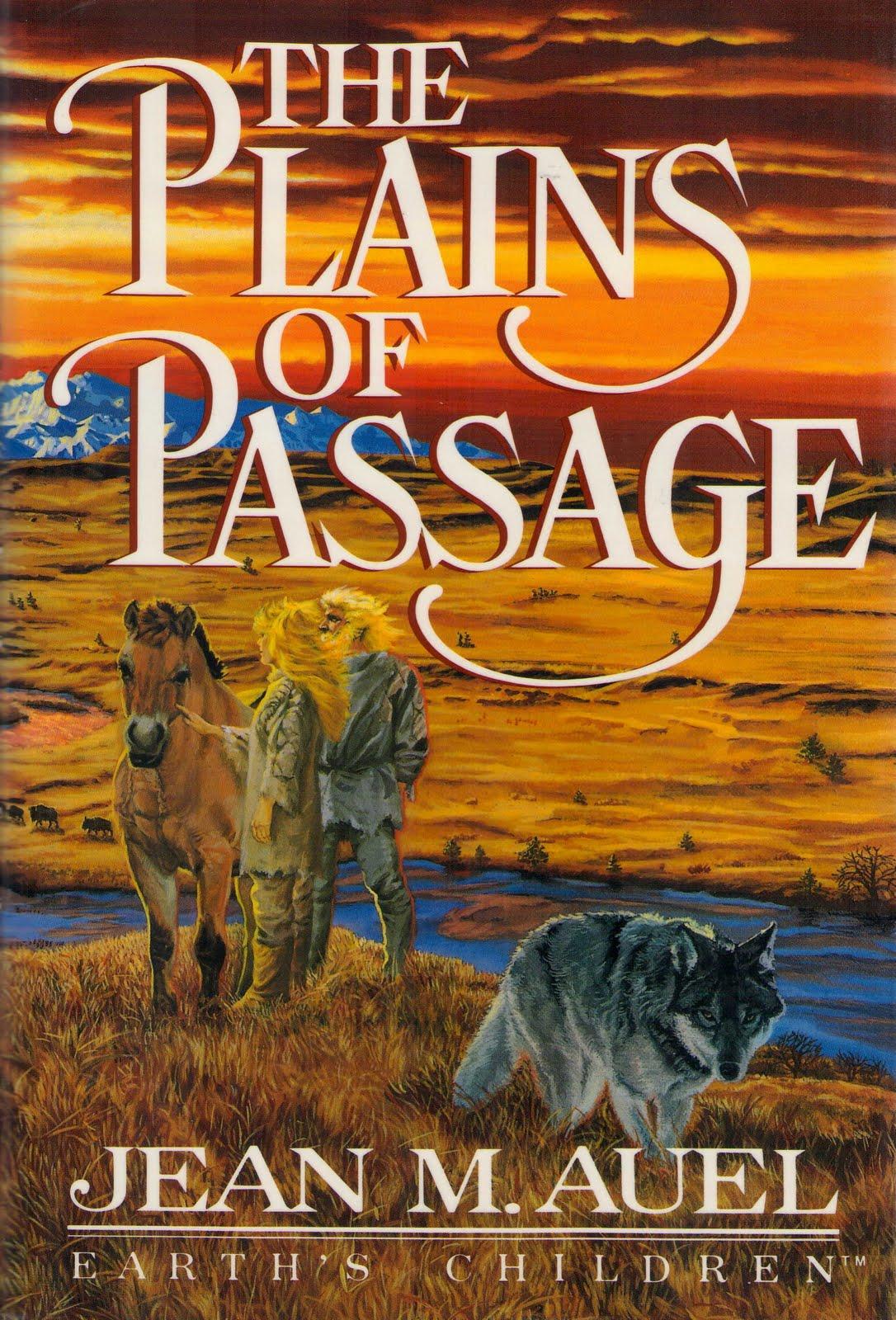 The Plains of Passage ...