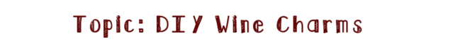 File:Diywinecharms.png