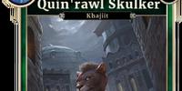 Quin'rawl Skulker