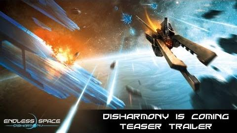 Endless Space - DISHARMONY IS COMING Teaser-1