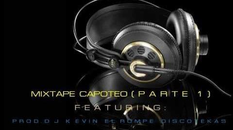Producer Dj Kevin El Rompe Discotekas Capoteo ( Mixtape Parte 1)
