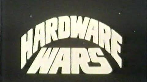 """HARDWARE WARS"" - 1978 - (The Original Version)"