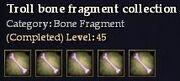 CQ troll bone fragment collection Journal