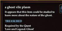 A ghost vile plasm